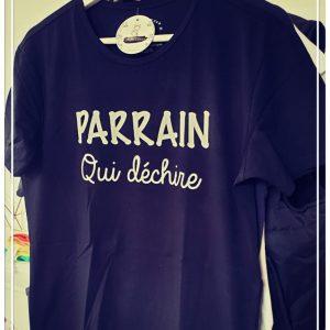 Tee-shirt Parrain qui déchire !!