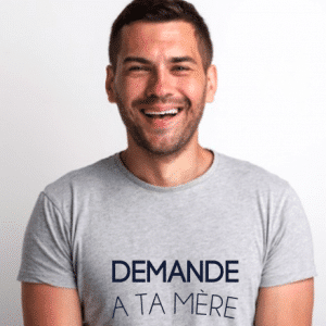 Tee-shirt DEMANDE A TA MERE